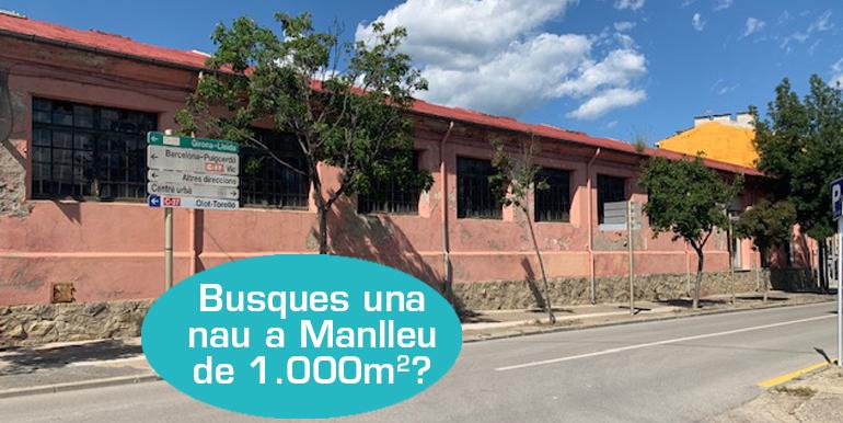 NAU INDUSTRIAL DE 1.000M2 EN LLOGUER A MANLLEU